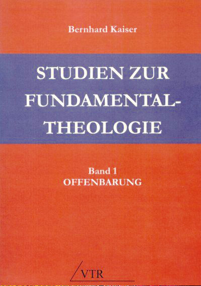 Studien zur Fundamentaltheologie. Band 1: Offenbarung.
