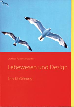 Lebewesen und Design.