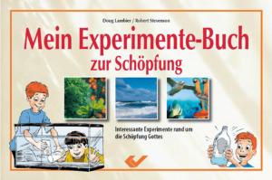 Mein Experimente-Buch zur Schöpfung