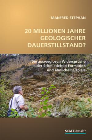 20 Millionen Jahre geologischer Dauerstillstand?