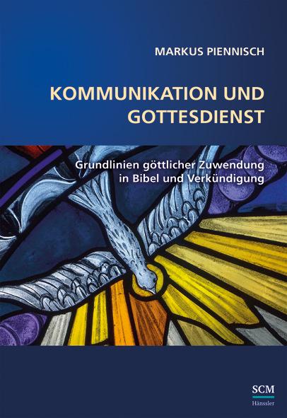 Kommunikation und Gottesdienst