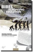 """Zu den Unterrichtsreihen """"Bibel - Schöpfung - Evolution"""" ..."""