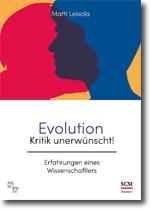 Evolution – Kritik unerwünscht!