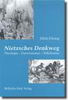 Nietzsches Denkweg