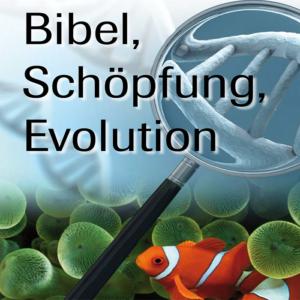 Vortragsangebote zum Thema Bibel, Schöpfung, Evolution