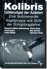 Kolibris - Göttervögel der Azteken (D 20)